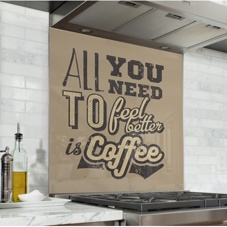 Fond de hotte marron clair avec inscription All you need to feel better is coffee